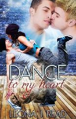 Dance to my heart