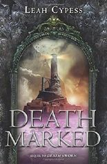 Death Marked (Death Sworn) by Leah Cypess (2015-03-03)