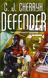 Defender: Book Five of Foreigner by C. J. Cherryh (2002-11-05)