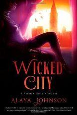 Wicked City: A Zephyr Hollis Novel (Zephyr Hollis Novels) by Alaya Johnson (2012-04-10)