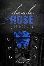 Dark Rose - Band 2: erotischer Liebesroman (Kurzroman)