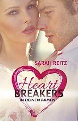 Heartbreakers (Kurzgeschichte): In deinen Armen