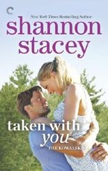 Taken with You (Kowalskis) by Shannon Stacey (2014-03-25)