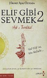 Elif Gibi Sevmek 2: Ask-i Tevekkül by Hikmet Anil Öztekin (2014-11-01)