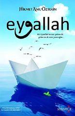 Eyvallah: Bir Eyvallahim var; gelsen de, gelmesen de sana yazacagim... by Hikmet Anil Öztekin (2015-06-01)