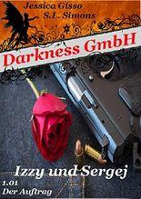 Darkness GmbH: Izzy und Sergej (Staffel 1)