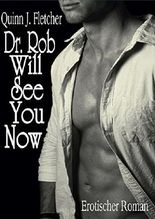 Dr. Rob Will See You Now