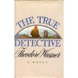 The True Detective by Theodore Weesner (1987-03-01)