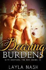 Bearing Burdens (City Shifters: the Den Book 1)