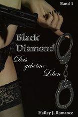 Black Diamond: Das geheime Leben