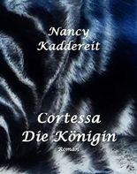 Cortessa-Die Königin (German Edition)