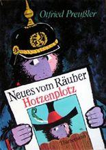 Preußler, Otfried: Neues vom Räuber Hotzenplotz. Noch eine Kasperlgeschichte. 1. Aufl. Stuttgart, Thienemann, 1969. 8°. 124 (3) S. m. Illustr. von F. J. Tripp. Hln. (ISBN 3-522-11520-1)