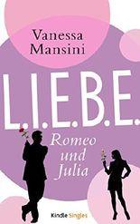 L.I.E.B.E. - Romeo und Julia