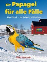 Blue Parrot - ein Detektiv mit Federn