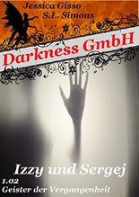 Darkness GmbH: Izzy und Sergej (Staffel 1 2)