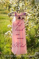 Ich brauch ein neues Kleid (Ich fühl mich heut rosé 3)