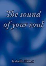 The sound of your soul: Eine Hochsensiblen-Lovestory