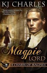 [(The Magpie Lord)] [By (author) K J Charles] published on (September, 2014)