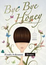 Bye Bye Honey