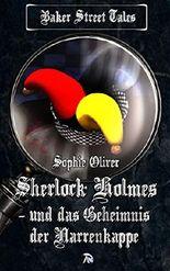 Sherlock Holmes und das Geheimnis der Narrenkappe