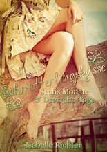 Schmetterlingsküsse - Sechs Monate & Dreizehn Tage
