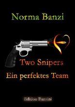 Two Snipers - Ein perfektes Team