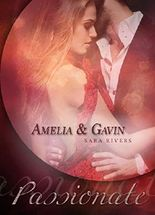 Amelia und Gavin: Passionate