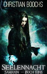 Samhain - Seelennacht: Buch Eins
