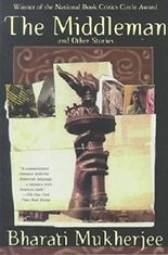 "[(""Middleman"" and Other Stories)] [By (author) Bharati Mukherjee] published on (October, 1999)"