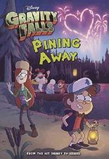 [(Gravity Falls : Pining Away)] [By (author) Disney Book Group ] published on (July, 2014)