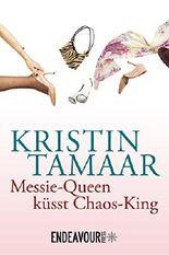 Messie-Queen küsst Chaos-King