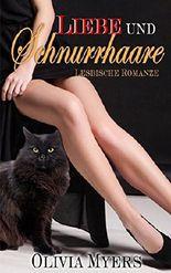 Lesbenromantik: Liebe und Schnurrhaare (Cat Paranormal Shapeshifter Romantik) (Neue erwachsene und College-Frauen-Fiction Romantisch)
