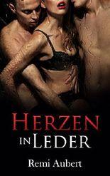 Herzen in Leder (Dreierbeziehung / Dominante Männer / Unterwerfung der Sklavin)