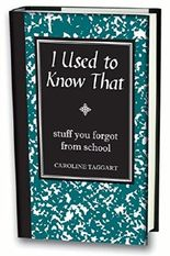 [(I Used to Know That : Stuff You Forgot from School)] [By (author) Caroline Taggart] published on (June, 2008)