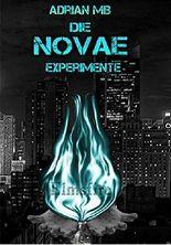 Die Novae Experimente - Elmsfire