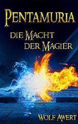 Die Macht der Magier (Pentamuria 1)