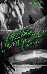 Ireland Vampires - Gerettet