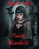 Timofei: Blutschuld