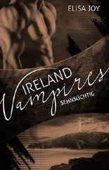 Ireland Vampires - Sehnsüchtig