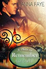 A Place to Remember: Ally & Nate (London Love Stories 1)