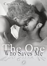The One Who Saves Me (Home Storys)