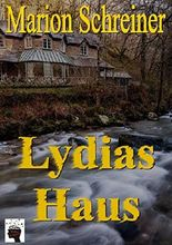 Lydias Haus: Kale-Hatfield-Story