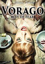 Vorago: City of Fear
