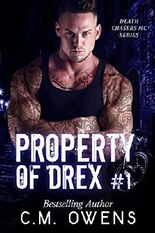 Property of Drex (Book 1) (Death Chasers MC Series)