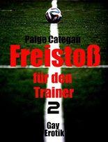 Freistoß für den Trainer: Willkommen im Team
