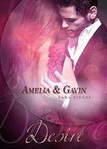 Amelia und Gavin: Desire