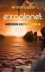 EXOPLANET: Mission Kepler-438 b