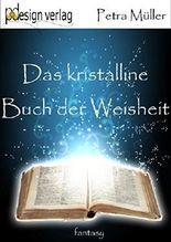 Das kristalline Buch der Weisheit