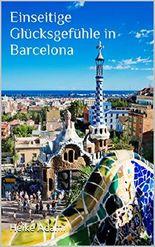 Einseitige Glücksgefühle in Barcelona