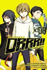 By Ryohgo Narita ; Ryaogo Narita ; Akiyo Satorigi ( Author ) [ Durarara!! Yellow Scarves Arc, Volume 3 Durarara!! Yellow Scarves ARC By Jul-2015 Paperback